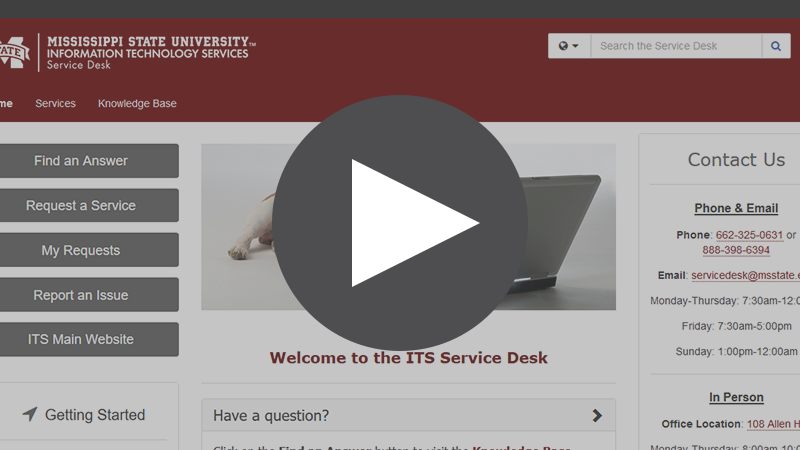 Getting Started Video for the Service Desk