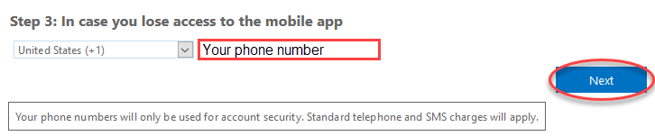 Screenshot for step 9 showing the prompt to enter a phone numbr in case you lose access to the mobile app